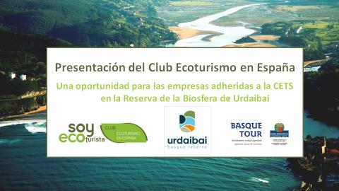 """Jornada """"El Club Ecoturismo en España: una oportunidad para las empresas adheridas a la CETS en la Reserva de la Biosfera de Urdaibai"""""""