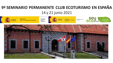 El 9º Seminario Permanente del Club Ecoturismo en España celebrado en junio se centró en el nuevo Plan Estratégico del Club